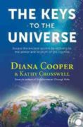 Keys to the Universe Book - Diana Cooper and Kathy Crosswell